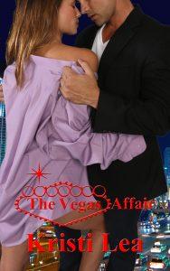 The Vegas Affair by Kristi Lea